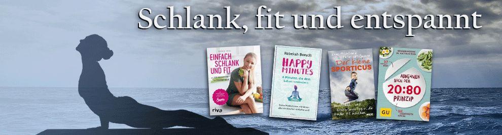 Schlank, fit und entspannt